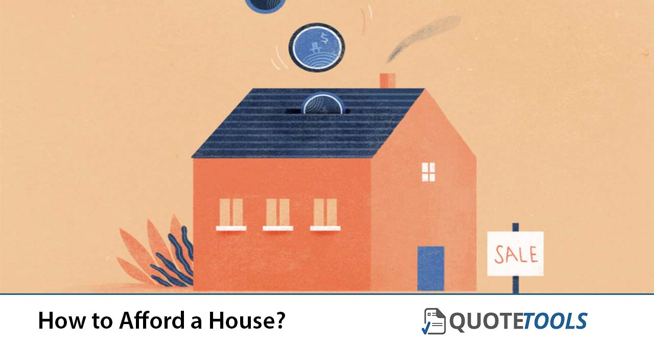 How to Afford a House?