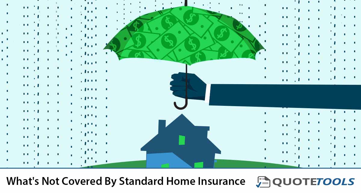 What's Not Covered By Standard Home Insurance