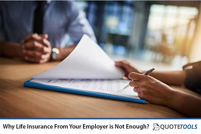 Why Life Insurance From Your Employer is Not Enough?