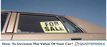 How  To Increase The Value Of Your Car?