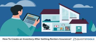 How To Create an Inventory After Getting Renters Insurance?