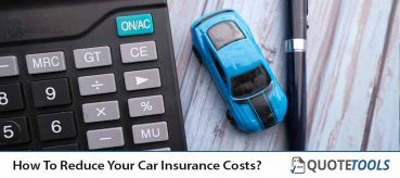 How To Reduce Your Car Insurance Costs?