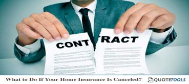 What to Do If Your Home Insurance Is Canceled?
